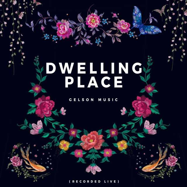 Cover-Art [MP3 DOWNLOAD] Dwelling Place - Gelson Music