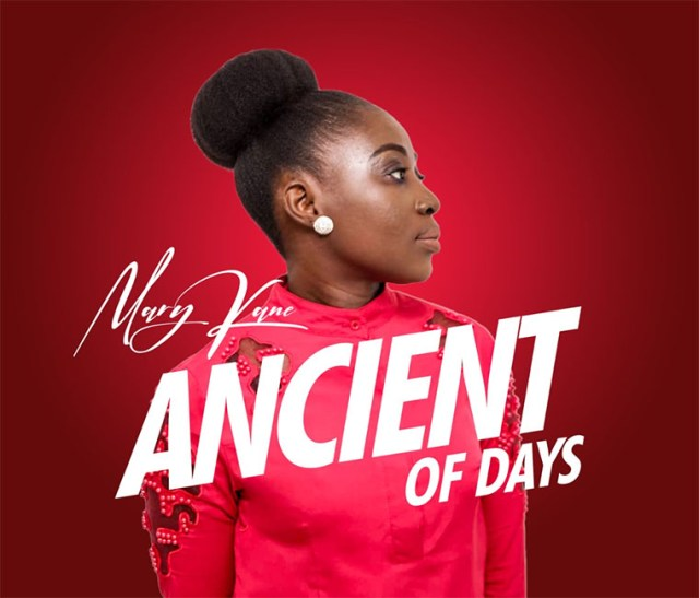 Artwork-Ancient-of-days2 [MP3 DOWNLOAD] Ancient of Days - Mary Kane