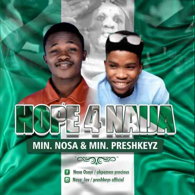 IMG-20201001-WA0003 [Music + Lyrics] Hope 4 Naija - Min. Nosa ft. Preshkeys