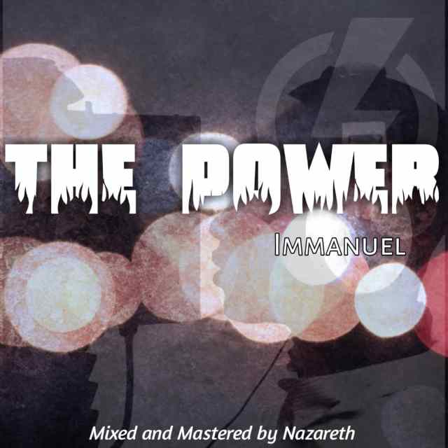 WhatsApp-Image-2020-10-14-at-8.27.37-AM [MP3 DOWNLOAD] The Power - Immanuel