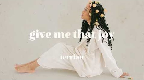 DOWNLOAD Give Me That Joy – Terrian [MP3, Video]