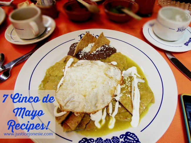 7 Cinco de Mayo Recipes via @JusticeJonesie