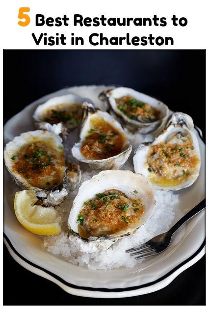 5 Best Restaurants In Charleston