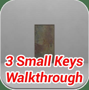 3 Small Keys Walkthrough