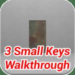 3 Small Keys Walkthrough for iPhone, iPad, iPod