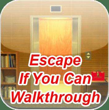 Escape If You Can Walkthrough