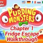 Pudding Monsters Chapter 1 Fridge Escape Walkthrough