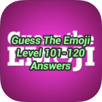 Guess The Emoji Level 101 – 120 Answers