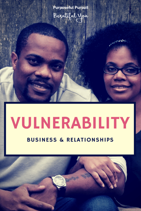 Vulnerability in Relationships and Business is the Same