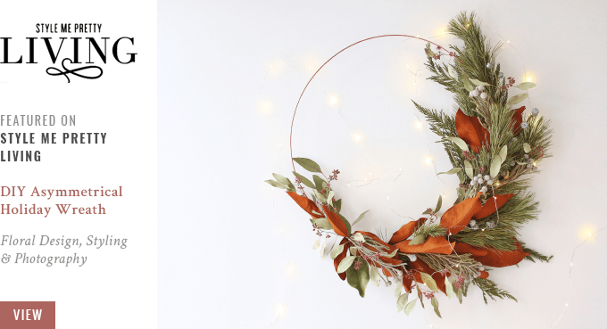 JustineCelina DIY Asymettrical Holiday Wreath featured on Style Me Pretty Living