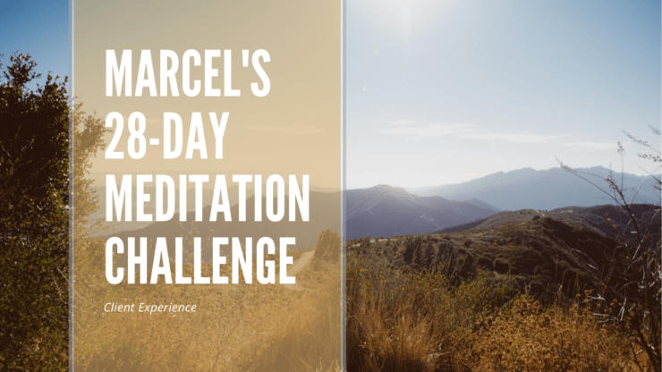 "Meditation for Anxiety: How Marcel Confronted his ""Dragons"""
