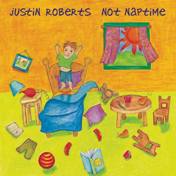 Not Naptime album by Justin Roberts