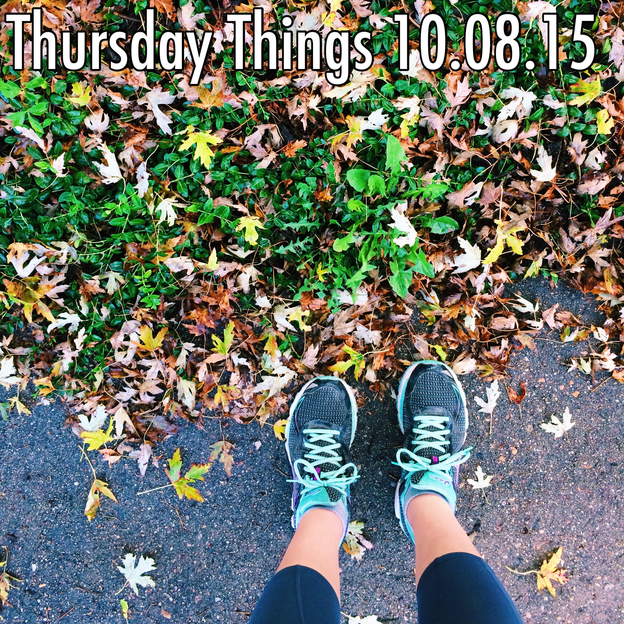 Thursday Things 10.08.15