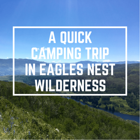 Camping in Eagles Nest Wilderness