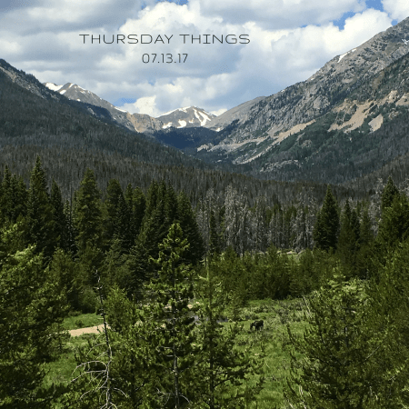 thursday things 07.13.17