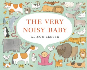 Picture Book Review: The Very Noisy Baby