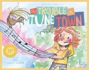Review: The Trouble in Tune Town by Maura Pierlot