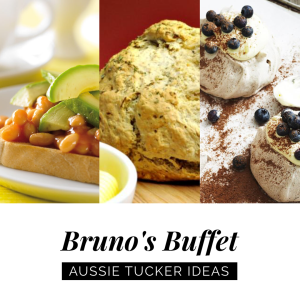 Bruno's Buffet: Aussie Tucker Ideas