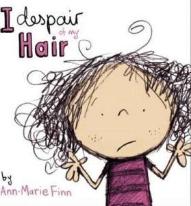 Book Review: I Despair of My Hair by Ann-Marie Finn