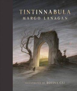 Book Review: Tintinnabula, by Margo Lanagan and Rovina Cai (illustrator)