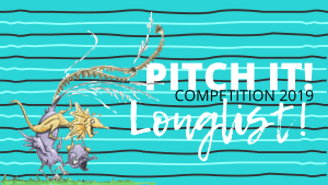 Pitch It! Competition Longlists 2019