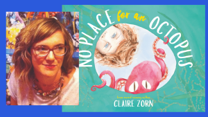 Place for a Winner: Claire Zorn on No Place for an Octopus