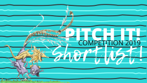 Pitch It! Competition Shortlists 2019