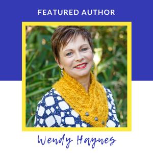 Featured Author: Wendy Haynes