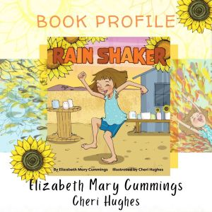 Kicking Up a Storm with Elizabeth Mary Cummings and Rain Shaker