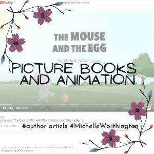 Picture Books and Animation - Article by Michelle Worthington