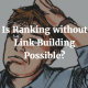 Ranking without Link Building Possible