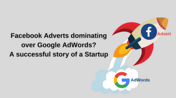 Facebook Adverts dominating over Google Adwords? A Success Story of a Startup