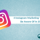 4 Instagram Marketing Trends in 2018