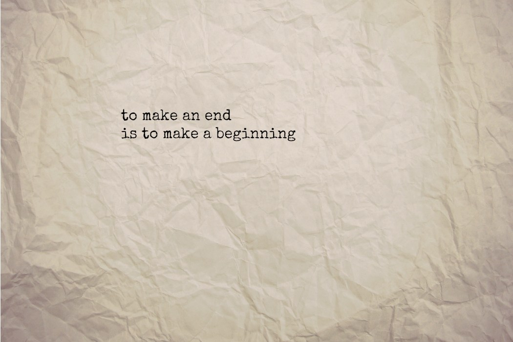 endings are beginnings