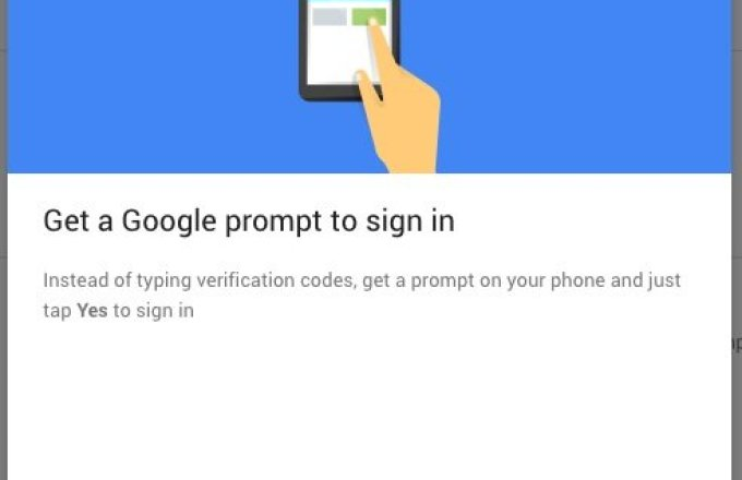 Google enables new two-step 'prompt' log-in verification from your phone