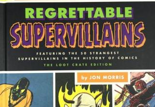 The Legion of regrettables supervillains
