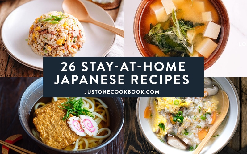 26 Stay At Home Japanese Recipes Everyone Can Make By Just One Cookbook Healthy Living Wholesome Recipes