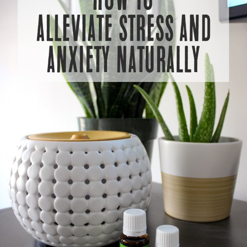 How to Alleviate Stress and Anxiety Naturally | Just Peachy Blog