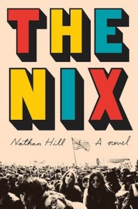 Nathan Hill - The Nix