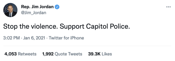 """A tweet by Rep. Jim Jordan (@Jim_Jordan) on January 6, 2021 at 3:02pm reads, """"Stop the violence. Support Capitol Police."""""""