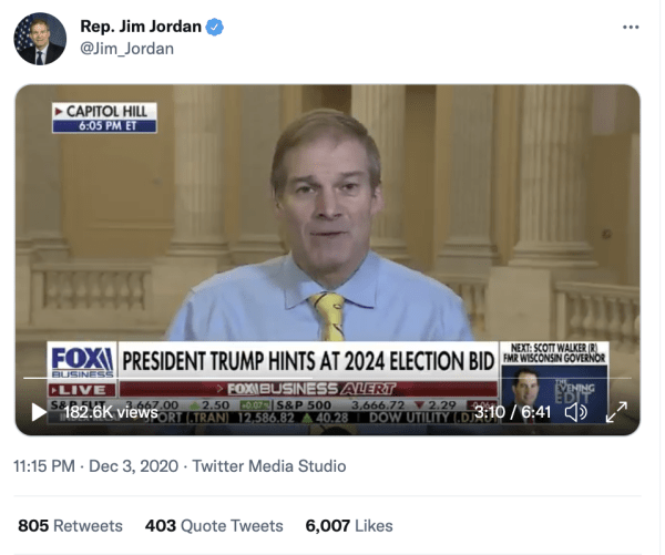"""A tweet by Rep. Jim Jordan (@Jim_Jordan) on December 3, 2020 at 11:15pm with a video of him speaking on Fox News. The caption on Fox News reads, """"President Trump hints at 2024 election bid."""""""