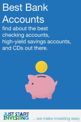 Best Bank Accounts - Just Start Investing