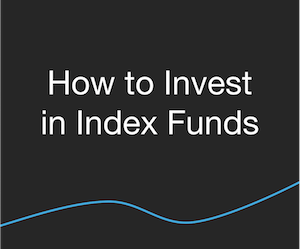 Investing - How to Invest in Index Funds