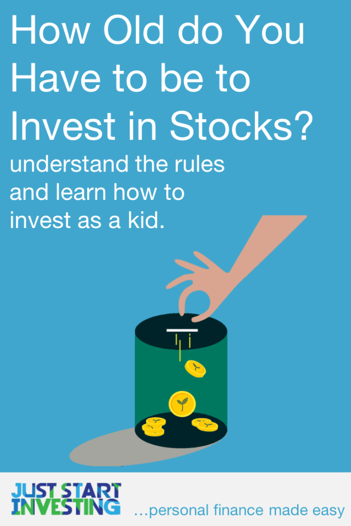How Old Do You Have to be to Invest in Stocks - Pinterest