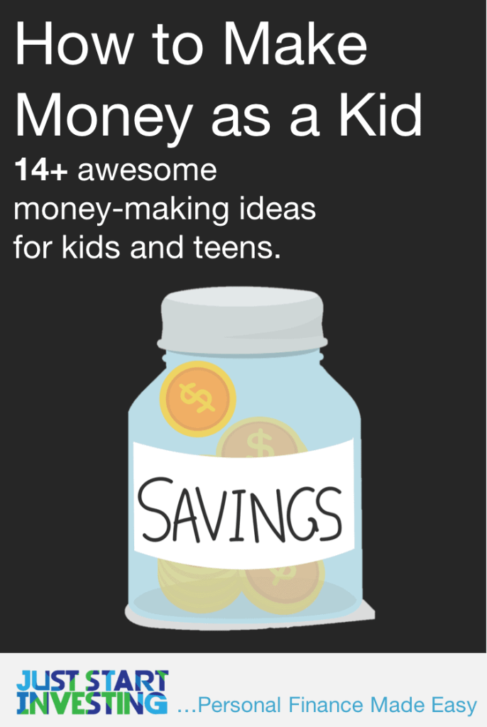 How to Make Money as a Kid - Pinterest