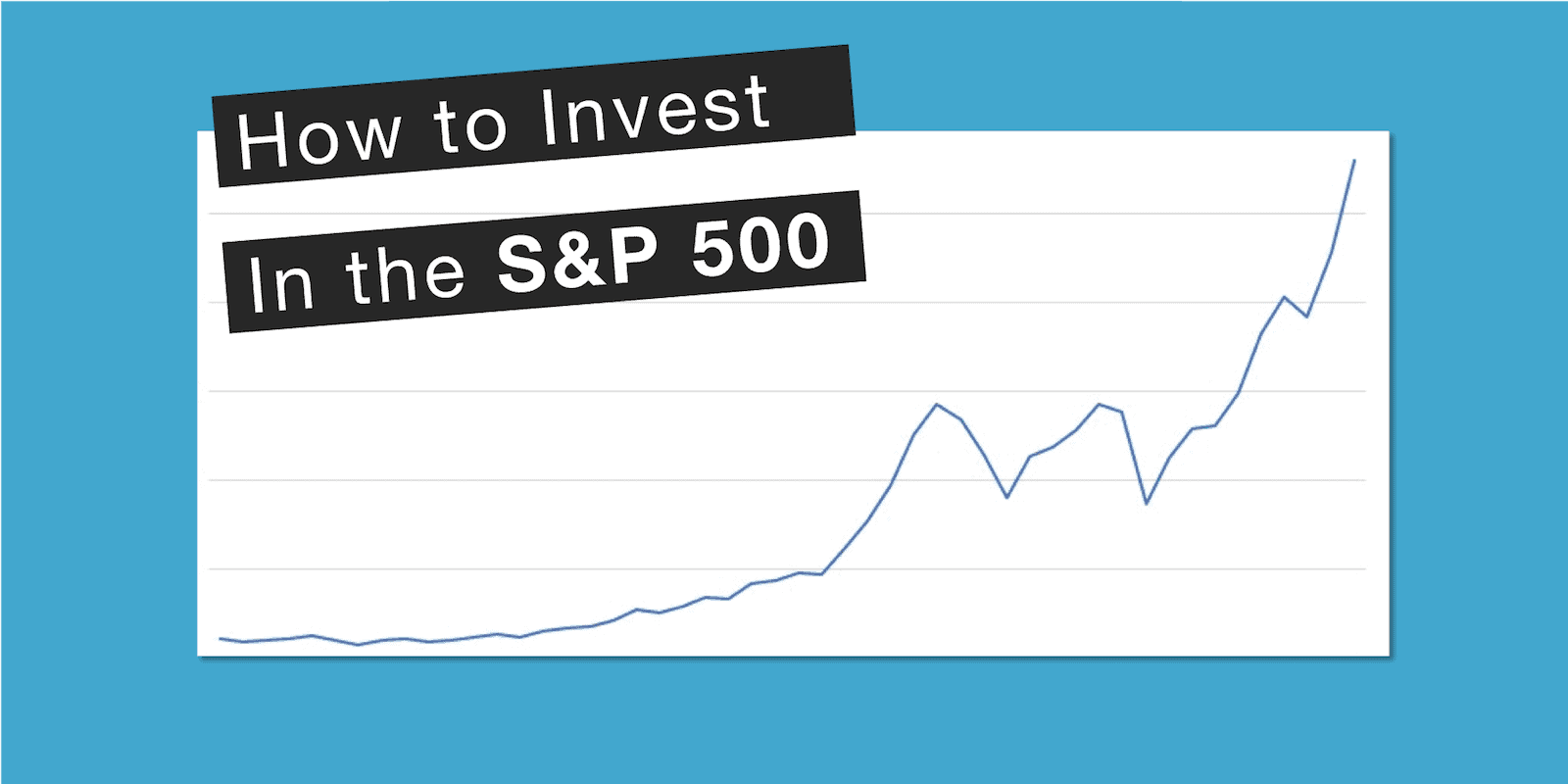How to Invest in S&P 500 - Feature