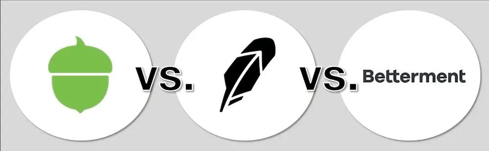 Acorns vs Robinhood vs Betterment