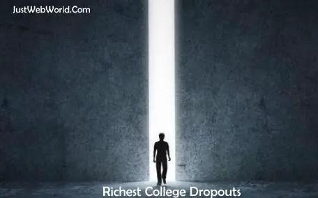 Richest College Dropouts