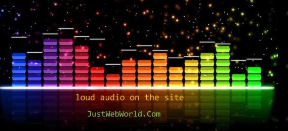 Loud audio on the site