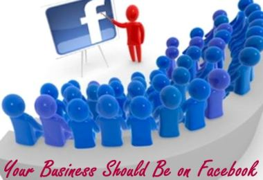 Your Business Should Be on Facebook